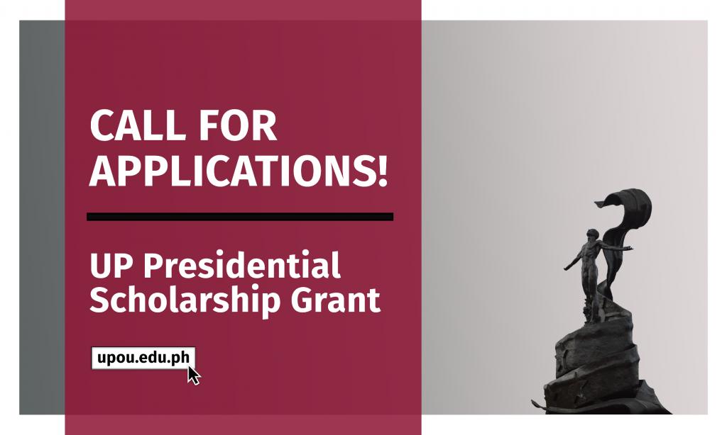 UP Presidential Scholarship Grant
