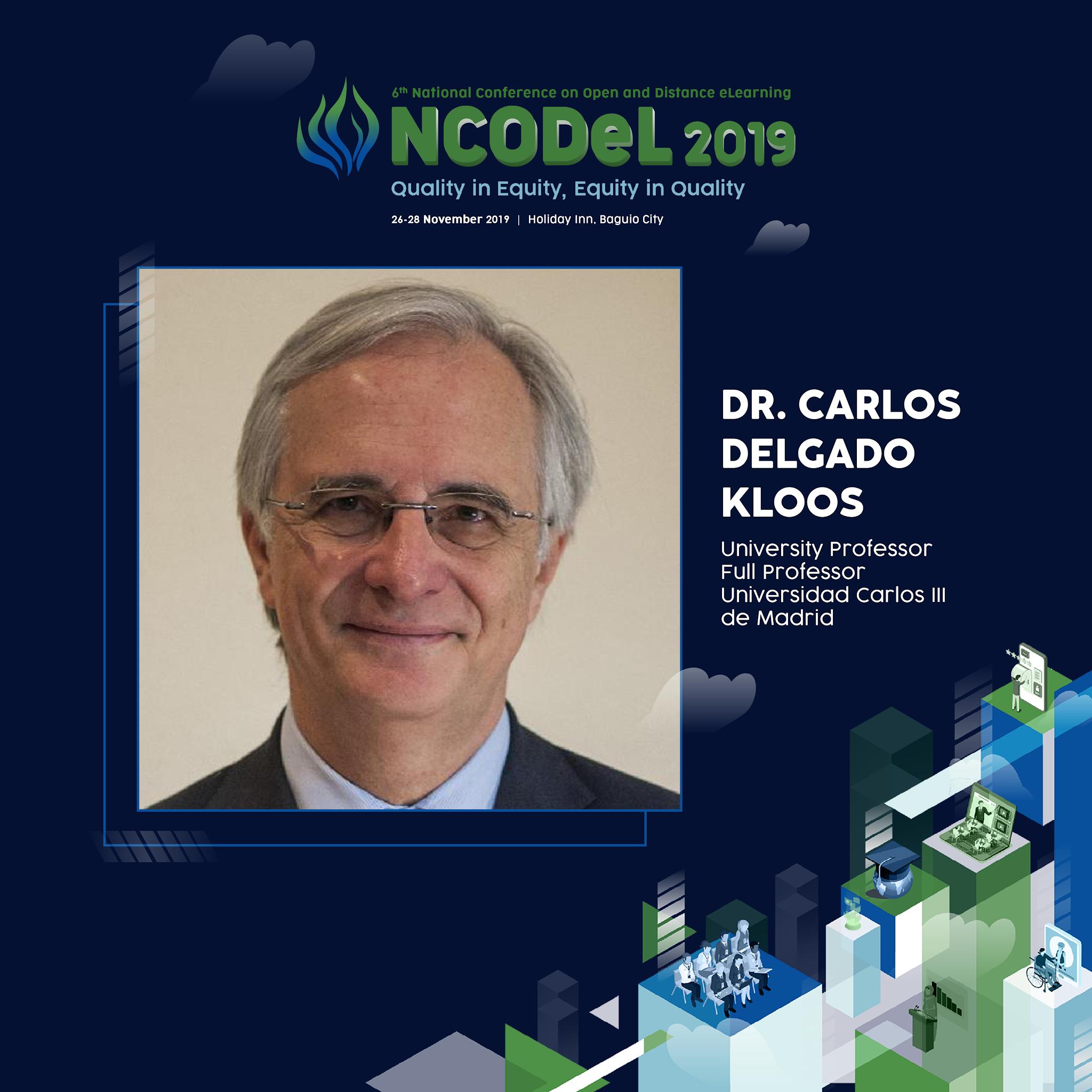 Dr. Carlos Delgado Kloos will be one of the NCODeL 2019 Keynote Speakers.