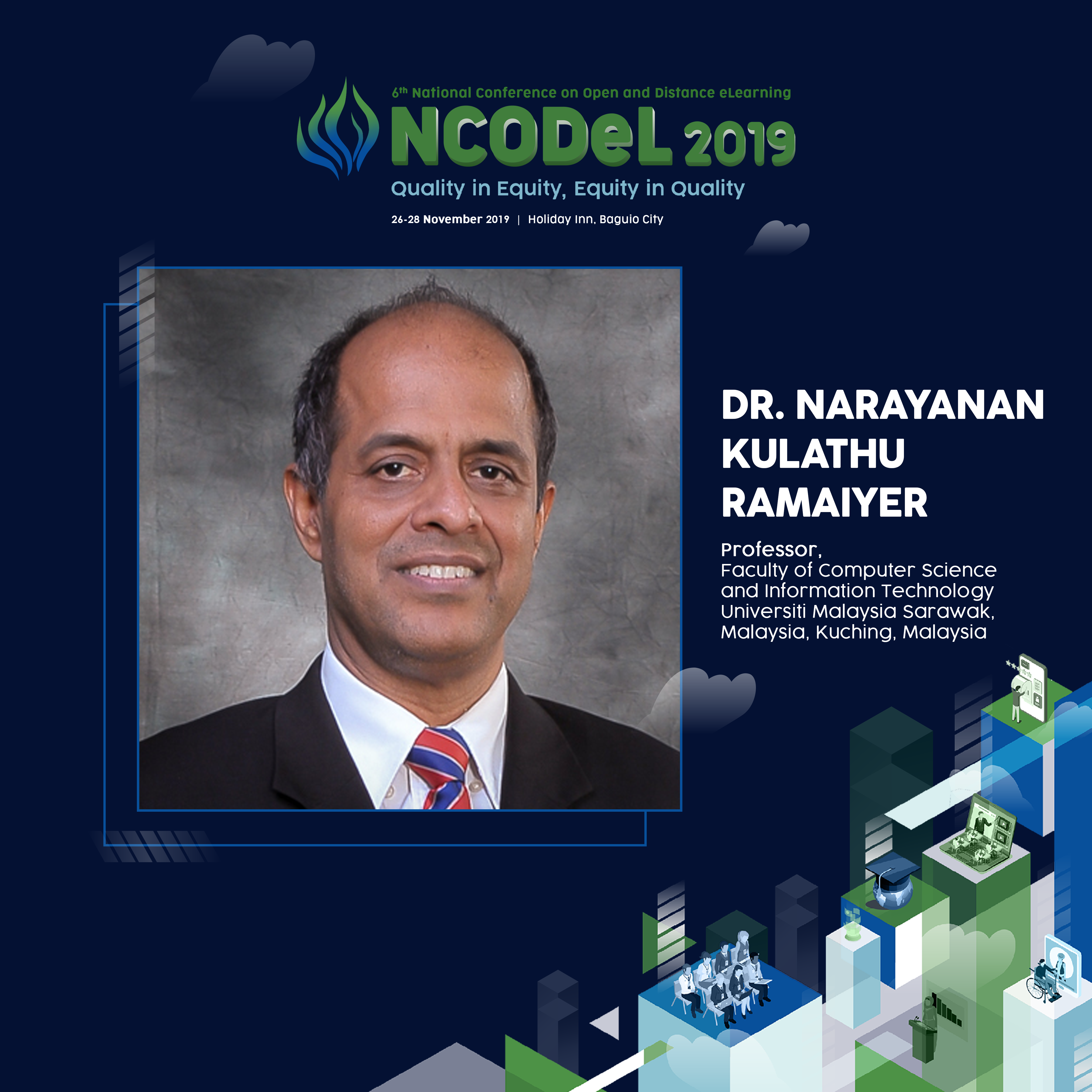 Dr. Narayanan Kulathu Ramaiyer will be one of the speakers at the NCODeL 2019.