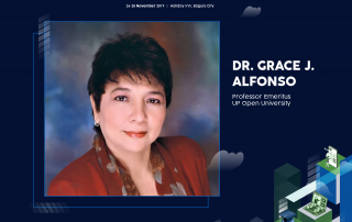Dr. Grace Javier Alfonso, UP Professor Emeritus and Former UPOU Chancellor, will be the Plenary Speaker in the first Plenary Session of the 6th National Conference on Open and Distance eLearning NCODeL 2019.