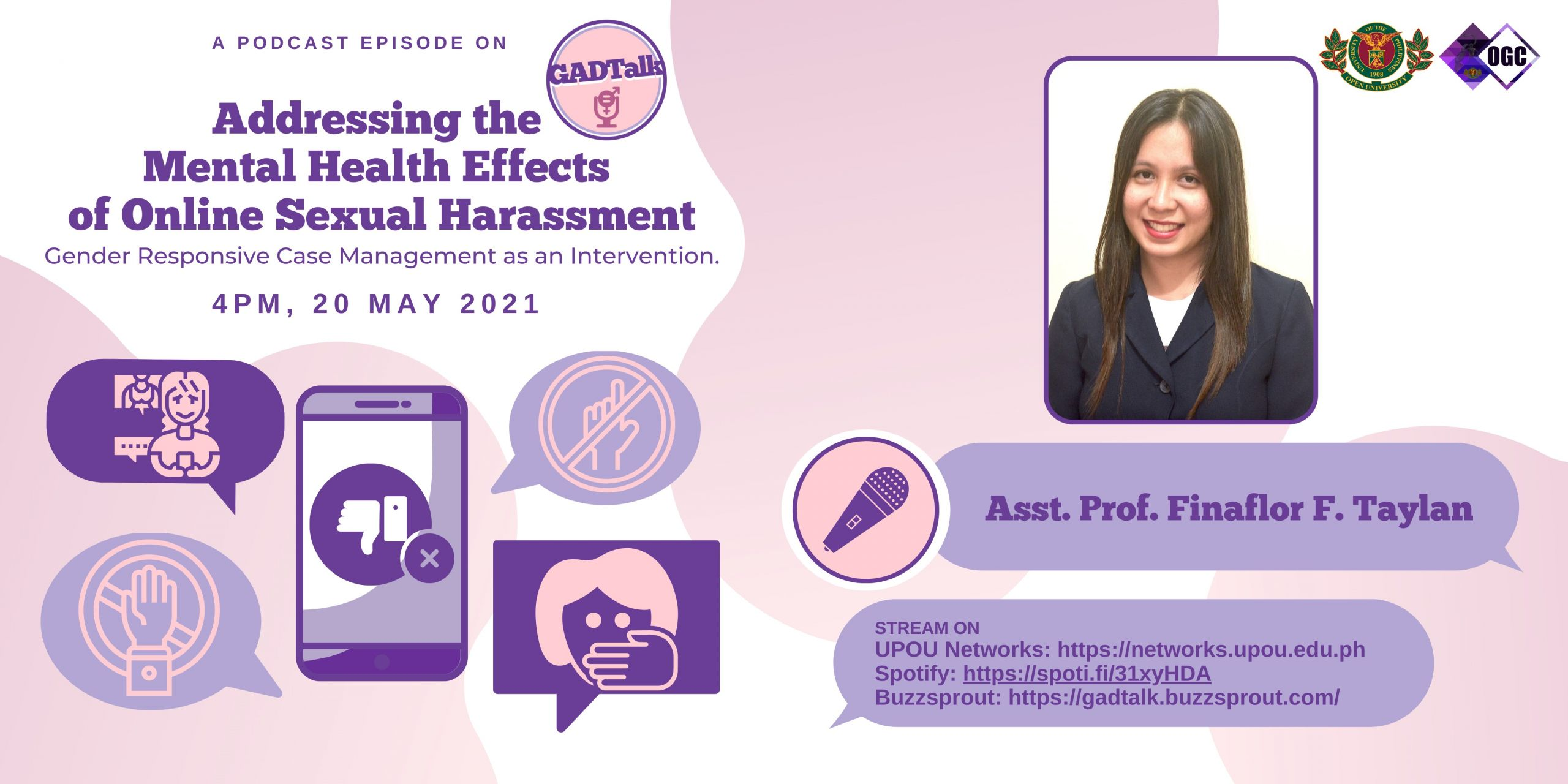 GADTalk 2: Addressing the Mental Health Effects of Online Sexual Harassment: Gender Responsive Case Management as an Intervention.