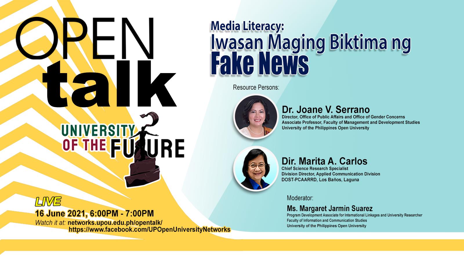 """OPEN Talk Episode #8: """"Media Literacy: Iwasan maging biktima ng fake news """""""