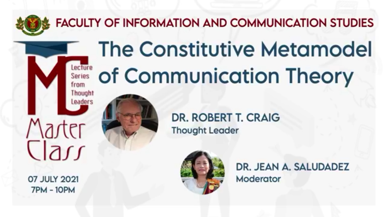 """The UPOU FICS conducted a Masterclass entitled """"The Constitutive Metamodel of Communication Theory"""" featuring Dr. Robert T. Craig, a renowned author, speaker and the proponent of seven communication traditions."""